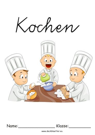 Deckbl tter kochen grundschule schulf cher for Kochen englisch