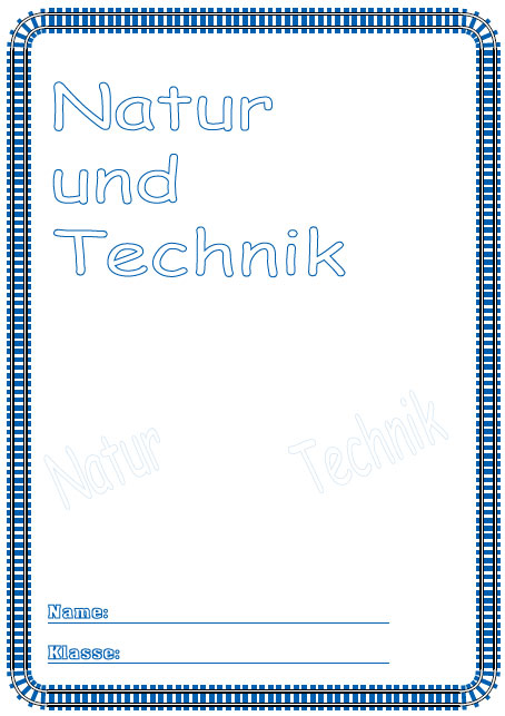 deckbl tter natur und technik schule schulfach. Black Bedroom Furniture Sets. Home Design Ideas
