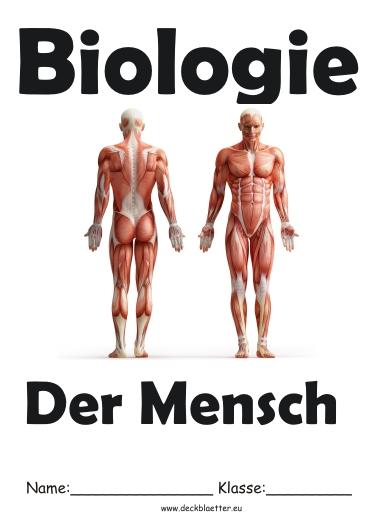 Deckblätter Biologie Der Mensch Biologie Schulfächer