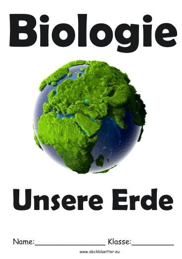 Deckblätter Biologie Unsere Erde Biologie Schulfächer