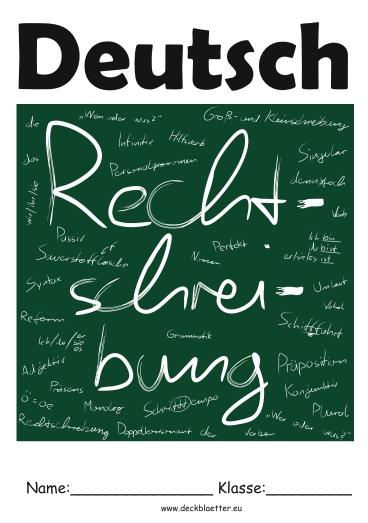 Deckblätter Rechtschreibung   Deutsch Schulfächer